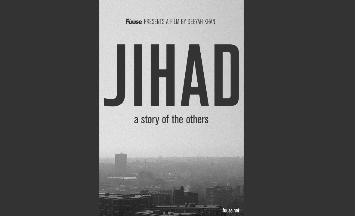 Fuuse presents a film by deeyah khan jihad a story of others